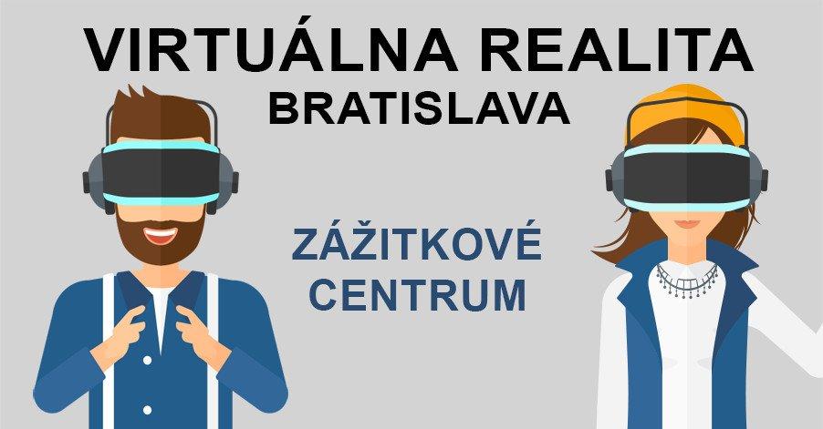 Virtuálna Realita Bratislava